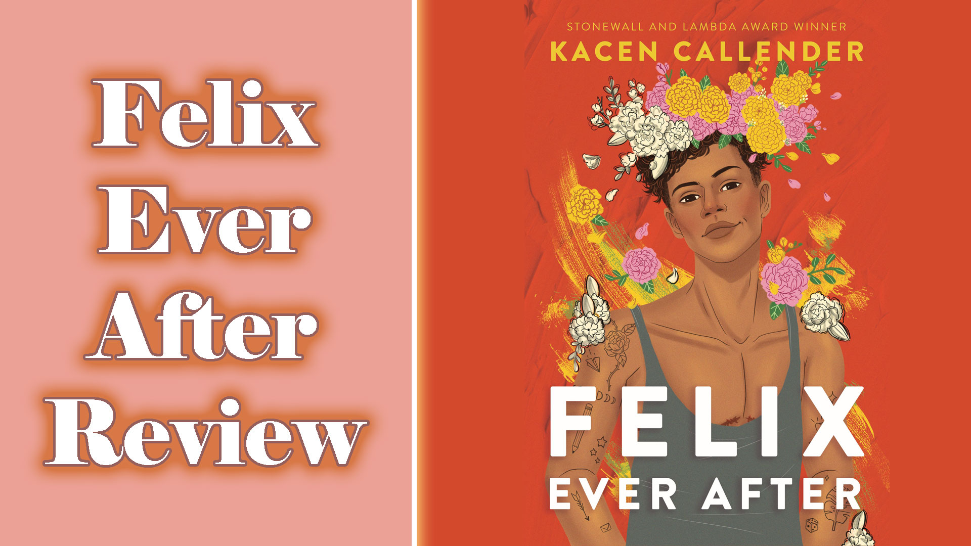 Felix Ever After – 5 Star Review