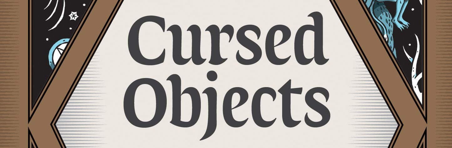 Cursed Objects – 4 Star Book Review
