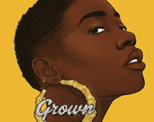 Grown – 5 Star Book Review