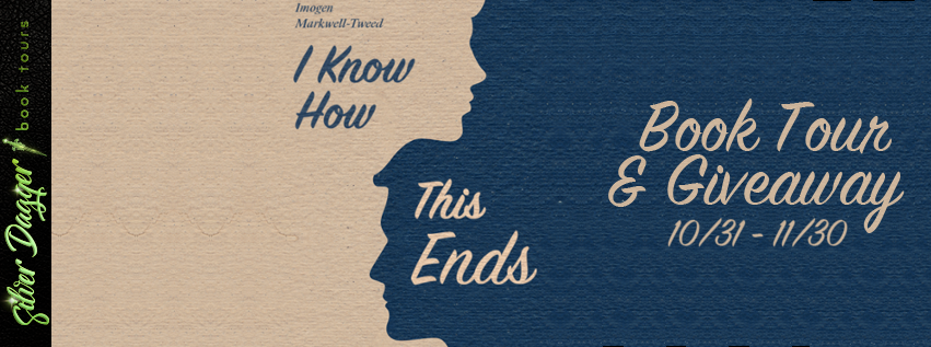 I Know How This Ends [Book Tour with Excerpt]