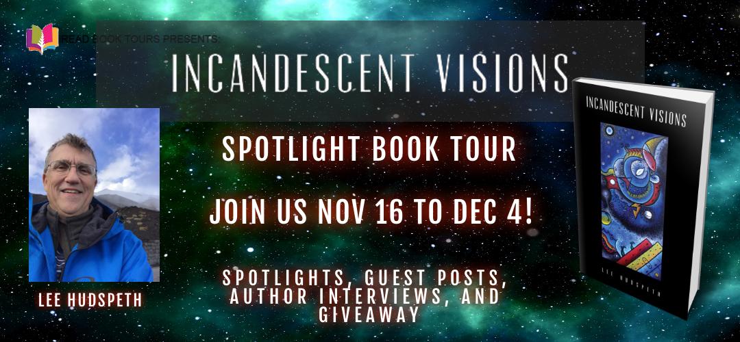 Incandescent Visions [Book Tour Spotlight]