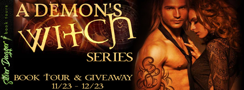 A Demon's Witch Series [Book Tour with Excerpts]