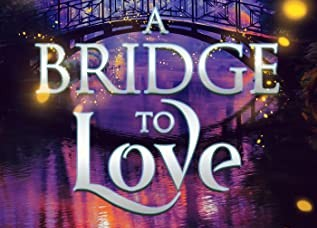 A Bridge to Love – 5 Star Book Review