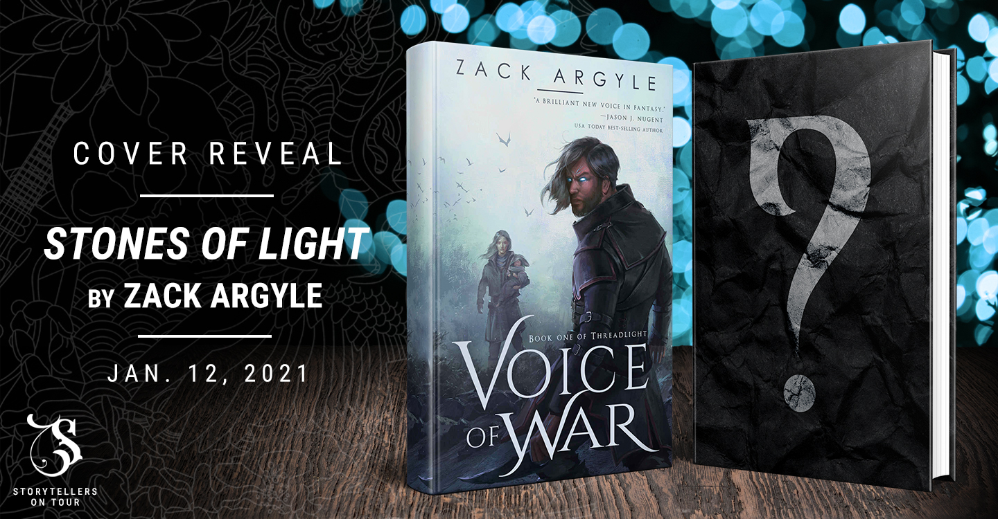 Cover Reveal: Stones of Light by Zack Argyle