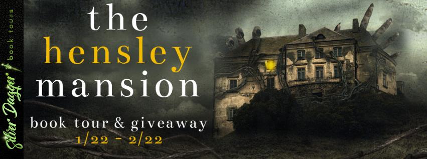 The Hensley Mansion [Book Tour Spotlight]