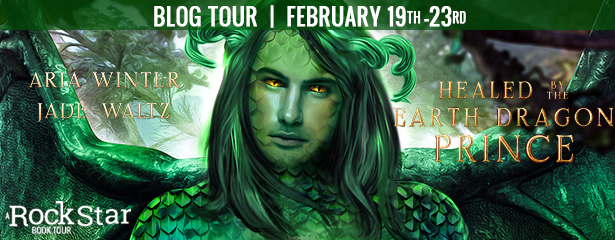 Healed by the Earth Dragon Prince [Book Tour Spotlight]