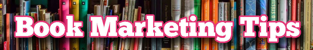 Marketing Your Book to Readers: A Book Blogger's Perspective