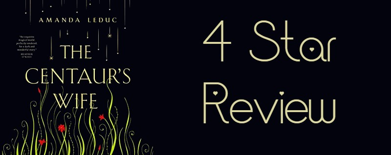 The Centaur's Wife – 4 Star Book Review