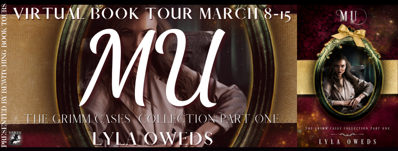 Mu: The Grimm Cases Collection Part One [Book Tour with Excerpt]