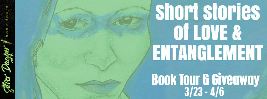 Short Stories of Love and Entanglement [Book Tour with Excerpt]