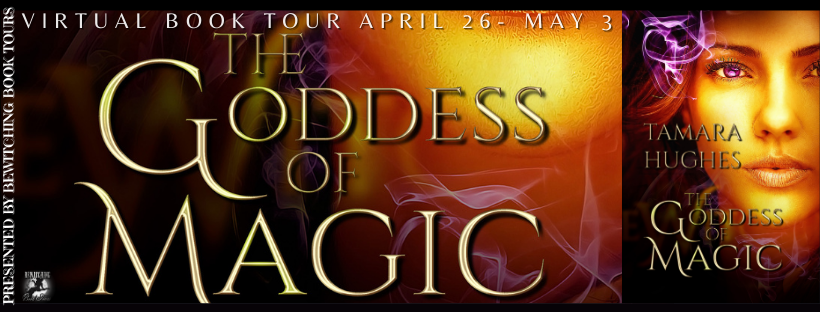 The Goddess of Magic [Book Tour with Excerpt]