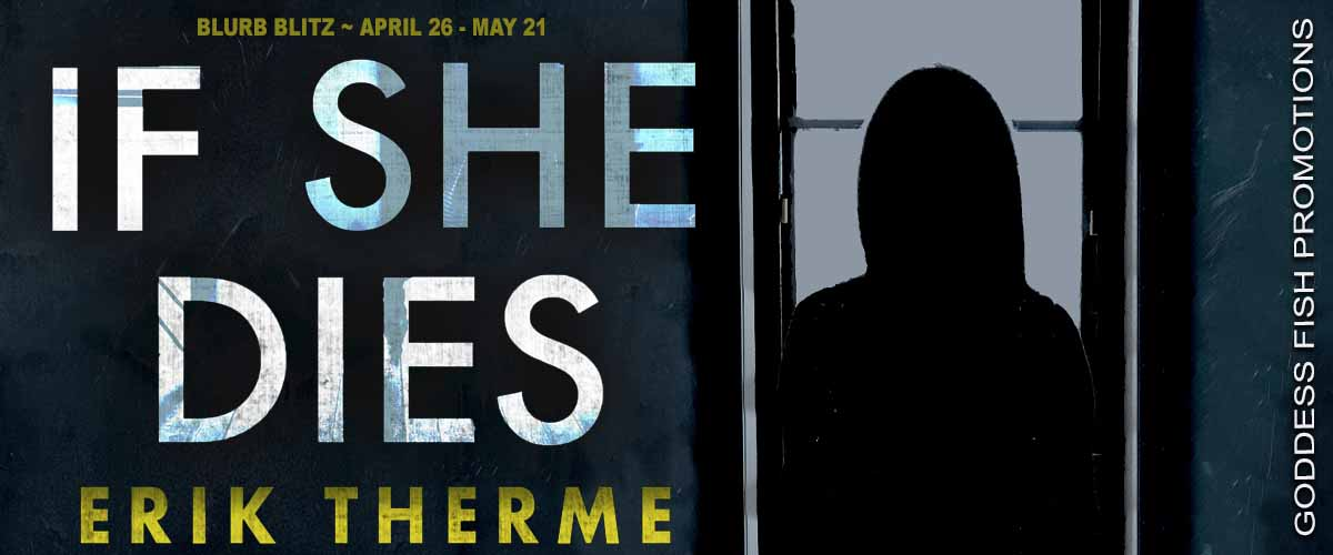 If She Dies [Book Tour with Excerpt]