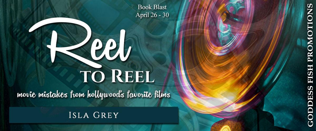 Reel to Reel [Book Blitz with Excerpt]