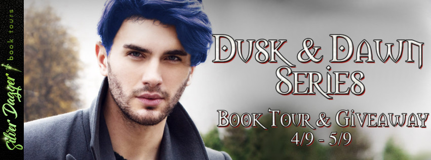 Dusk & Dawn Series [Book Tour with Excerpt]