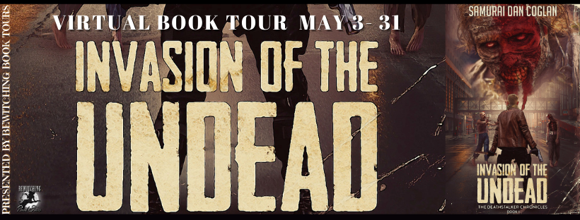 Invasion of the Undead [Book Tour with Excerpt]