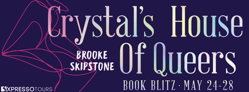 Crystal's House of Queers [Book Blitz]