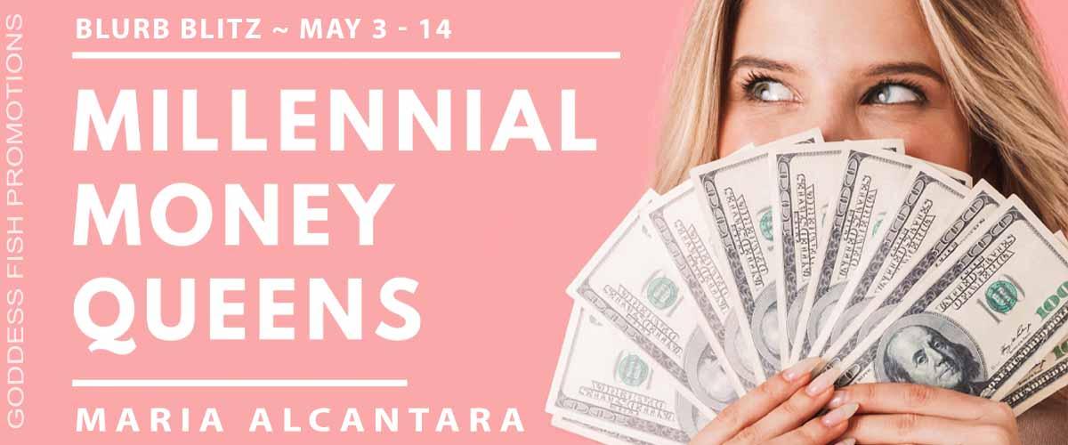 Millennial Money Queens [Book Tour with Excerpt]