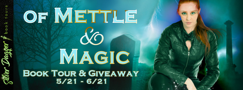 Of Mettle and Magic [Book Tour with Excerpt]