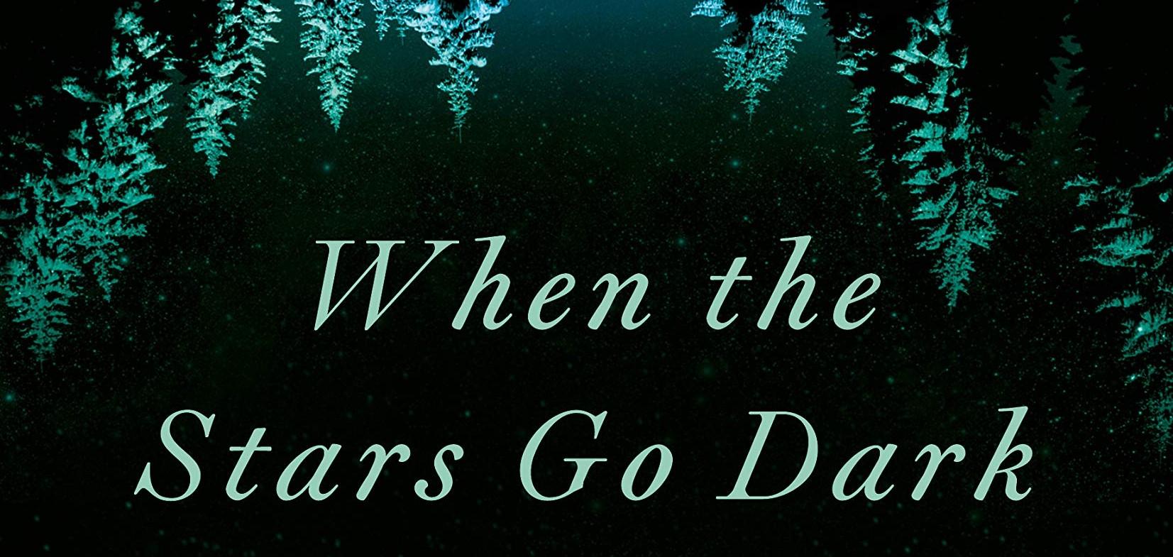 When the Stars Go Dark – 5 Star Book Review