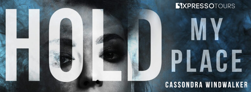 Cover Reveal: Hold My Place by Cassondra Windwalker