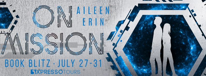 On Mission by Aileen Erin [Book Blitz with Excerpt]