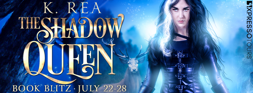 The Shadow Queen by K. Rea [Book Blitz]
