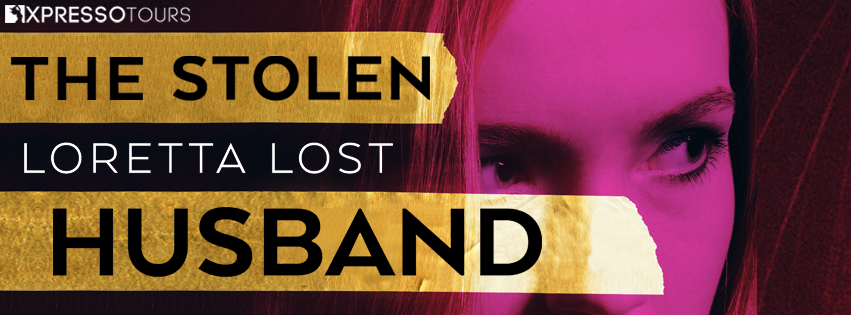 Cover Reveal: The Stolen Husband by Loretta Lost
