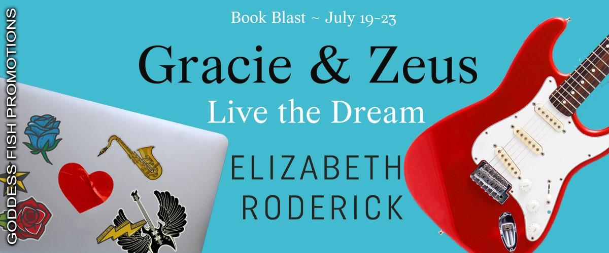 Gracie & Zeus Live the Dream [Book Blitz]