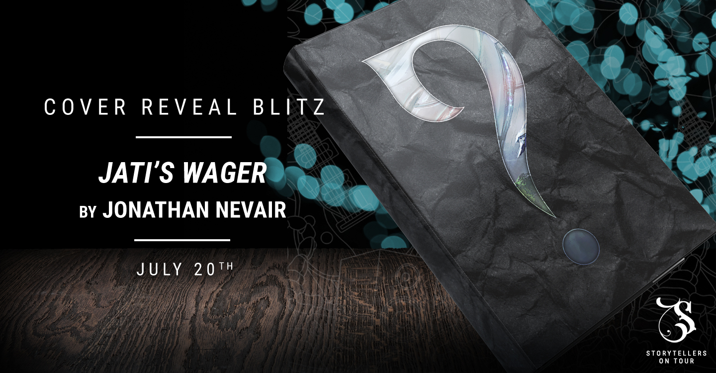 Cover Reveal: Jati's Wager by Jonathan Nevair