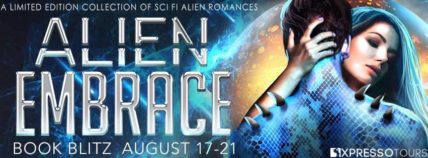 Alien Embrace: A Collection of Sci-Fi Alien Romances