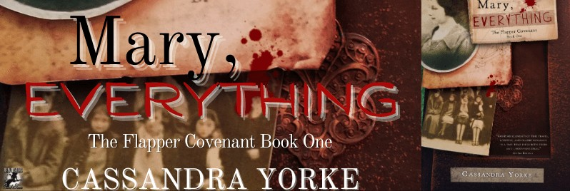 Mary, Everything by Cassandra Yorke – 4 Star Book Review