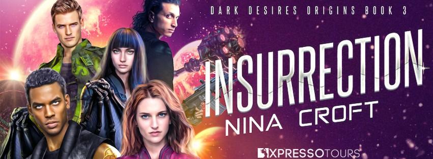 Cover Reveal: Insurrection (Dark Desires Origins Book 3)