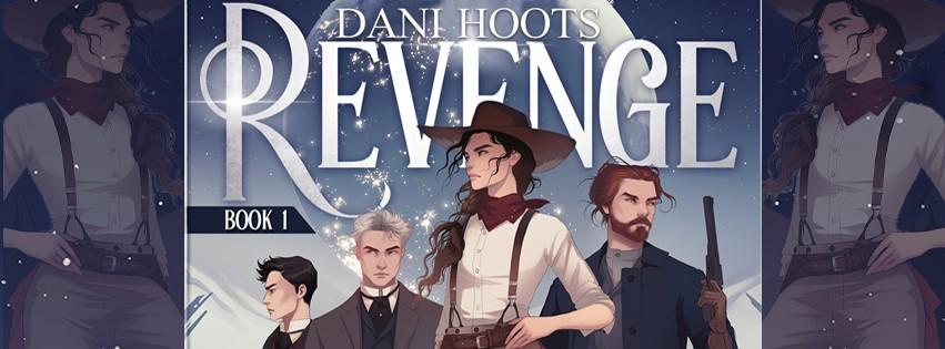 Cover Reveal: Revenge by Dani Hoots, LGBTQIA+ SciFi Western