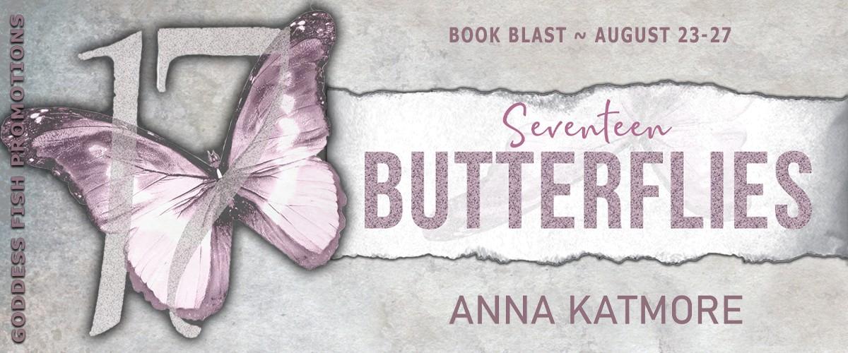 Seventeen Butterflies by Anna Katmore [Book Blast]