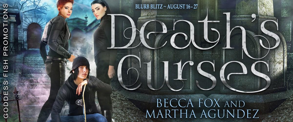 Death's Curses by Becca Fox and Martha Agundez