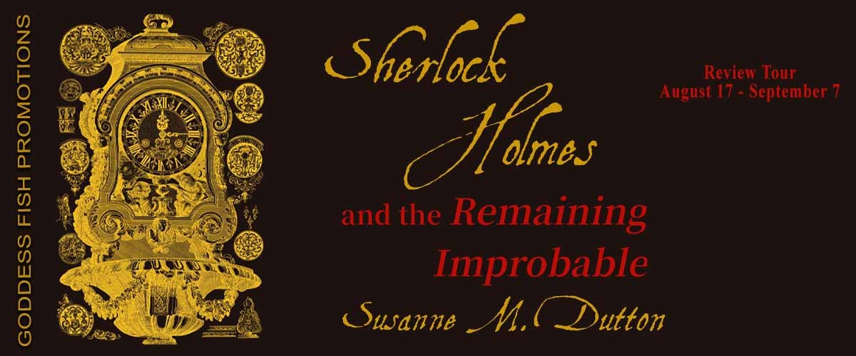 Sherlock Holmes & the Remaining Improbable – 3.5 Star Review
