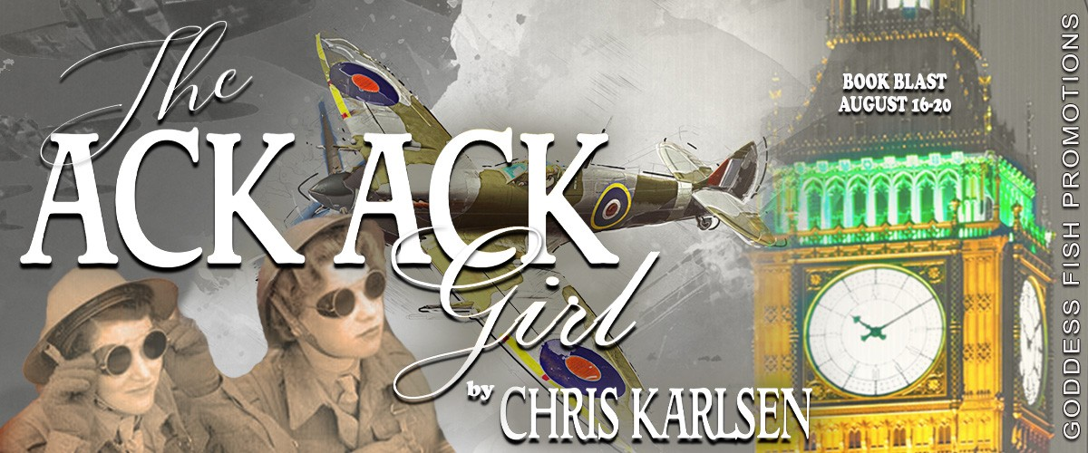 The Ack Ack Girl by Chris Karlsen [Book Blast with Excerpt]