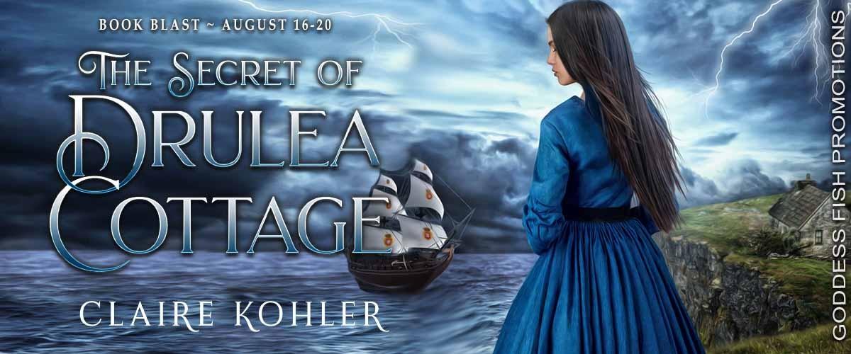 The Secret of Drulea Cottage by Claire Kohler