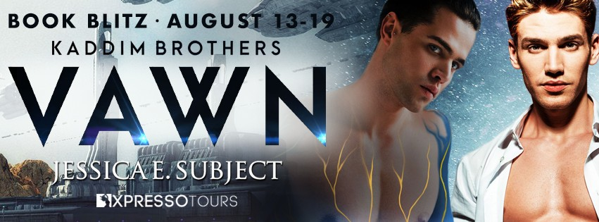 Vawn by Jessica E. Subject [Book Blitz with Excerpt]