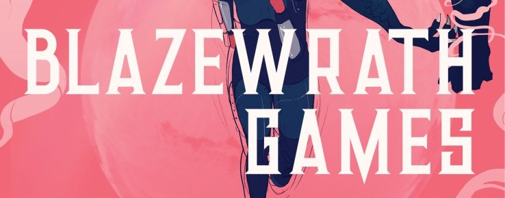 Blazewrath Games by Amparo Ortiz – 4 Star Book Review