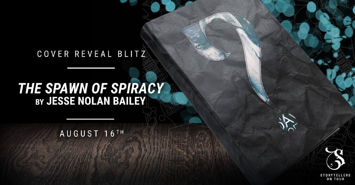 Cover Reveal: The Spawn of Spiracy by Jesse Nolan Bailey