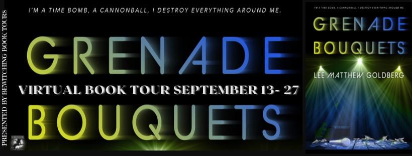 Grenade Bouquets by Lee Matthew Goldberg [Blog Tour]