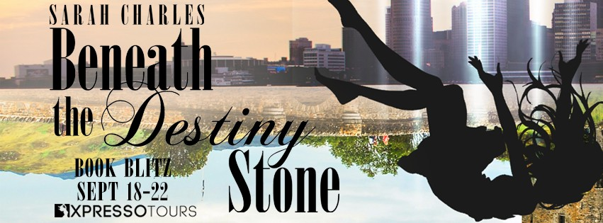 Beneath the Destiny Stone by Sarah Charles [Book Blitz]