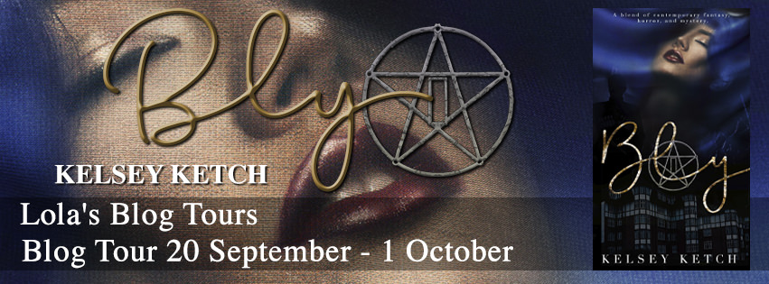 Author Guest Post with Kelsey Ketch of Bly