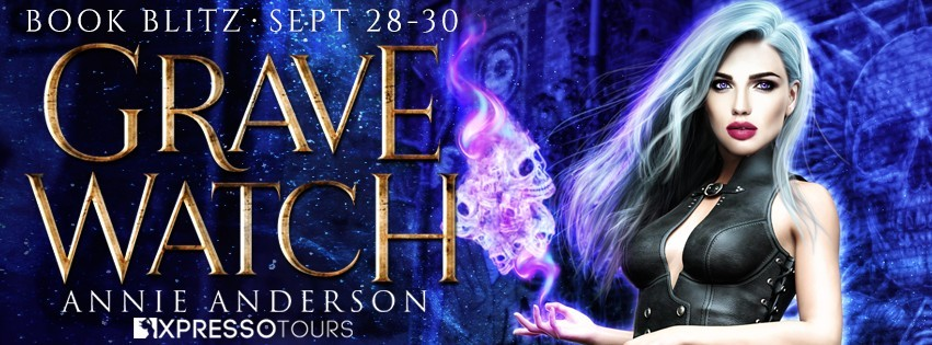 Grave Watch by Annie Anderson [Blitz with Excerpt]