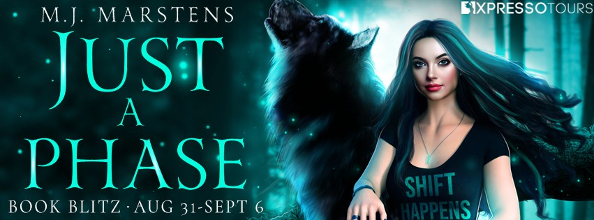 Just a Phase by M.J. Marstens [Book Blitz]