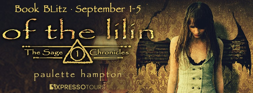Of the Lilin by Paulette Hampton [Book Blitz]