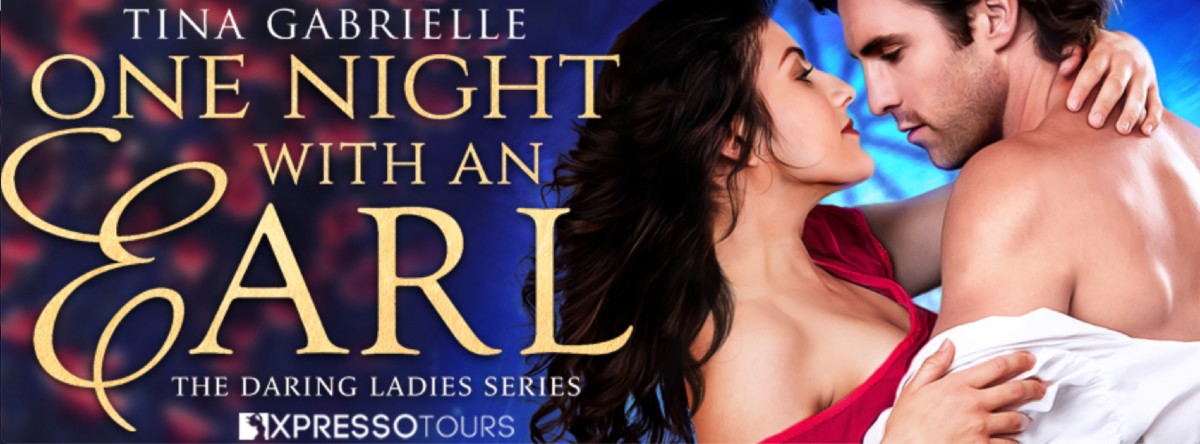 Cover Reveal: One Night With an Earl by Tina Gabrielle