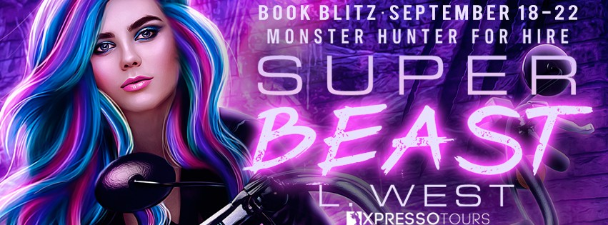 Monster Hunter for Hire: Super Beast by L. West [Book Blitz]