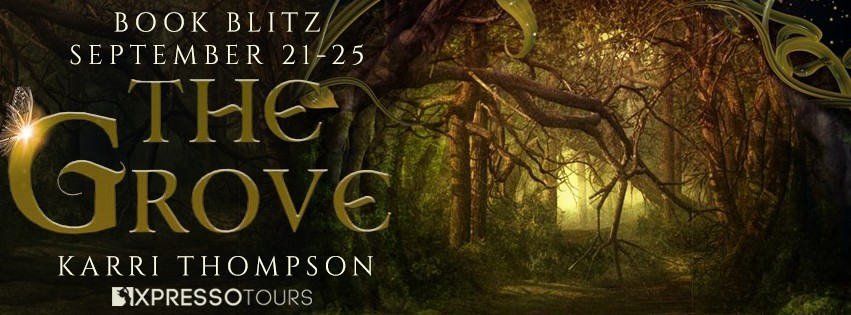 The Grove by Karri Thompson [Book Blitz with Excerpt]